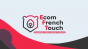Ecom French Touch